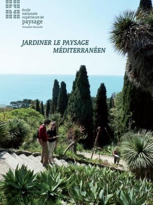 Jardiner le paysage méditerranéen