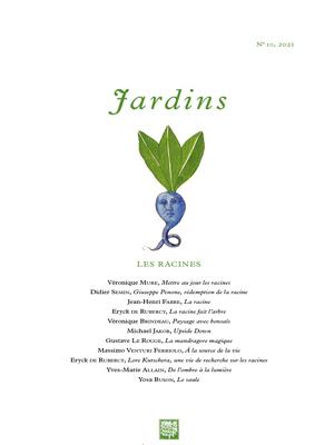 Revue Jardins n°10 - Les Racines