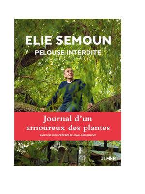 Élie Sémoun - Pelouse interdite
