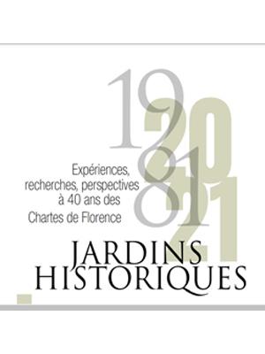 1981 - 2021 Jardins Historiques colloque à Florence
