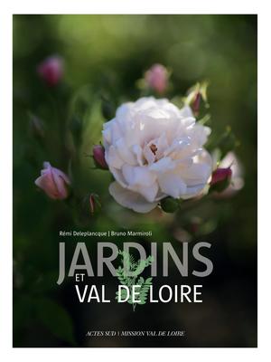 Jardins et Val de Loire