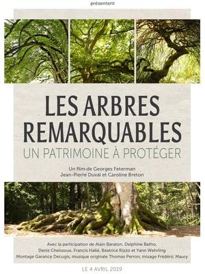FILM « LES ARBRES REMARQUABLES DE FRANCE, UN PATRIMOINE A PROTEGER »