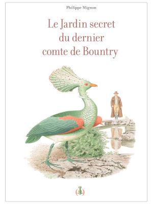 LE JARDIN SECRET DU DERNIER COMTE DE BOUNTRY