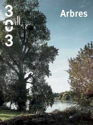 303 TRIMESTRIEL N°166 ARBRES