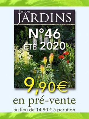 L'Art des Jardins n°46 été 2020