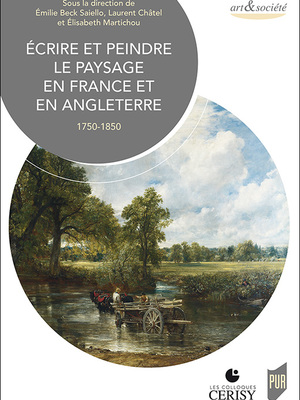 Écrire et peindre le paysage en France et en Angleterre