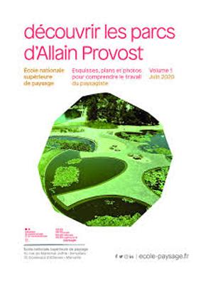 Découvrir les parcs d'Allain Provost