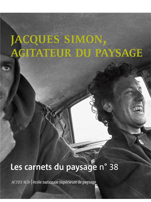 Jacques Simon, agitateur du paysage