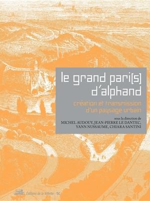Le Grand Paris d'Alphand