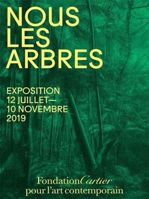 """Prolongation de """"Nous les Arbres"""" à la Fondation Cartier"""