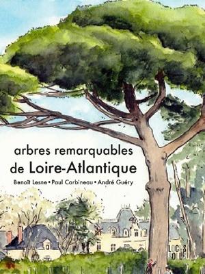 Arbres Remarquables de Loire Atlantique