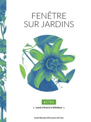 Actes Journée d'Etude Fenêtre sur Jardins